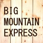 BIG MOUNTAIN EXPRESS