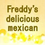 Freddy's delicious mexican