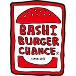 BASHI BURGER CHANCE 川口店