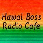 Hawai Boss Radio Cafe