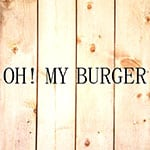 OH! MY BURGER